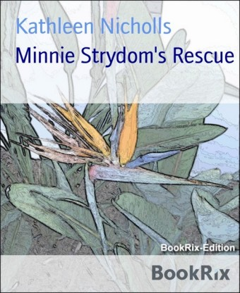 Minnie Strydom's Rescue