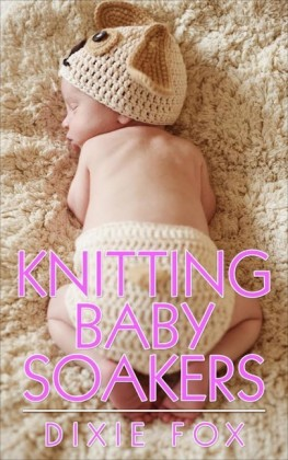 Knitting Baby Soakers
