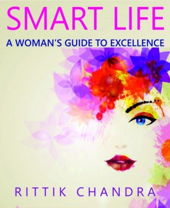 Smart Life- A Woman's Guide To Excellence