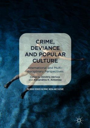 Crime, Deviance and Popular Culture