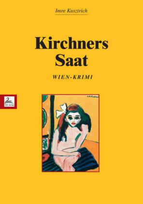 Kirchners Saat