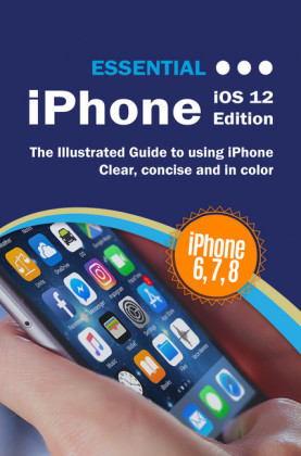 Essential iPhone iOS 12 Edition