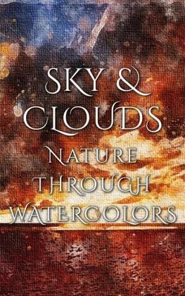 Sky & Clouds - Nature Through Watercolors