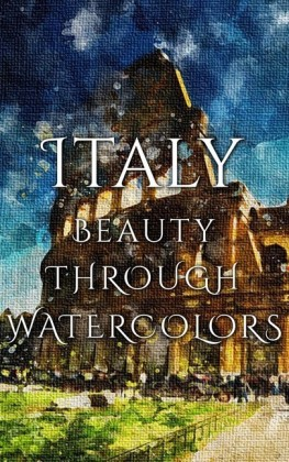 Italy Beauty Through Watercolors