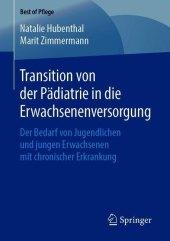 Transition von der Pädiatrie in die Erwachsenenversorgung