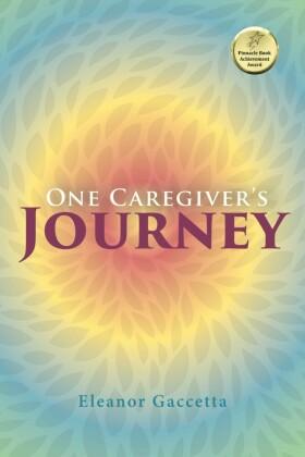 One Caregiver's Journey