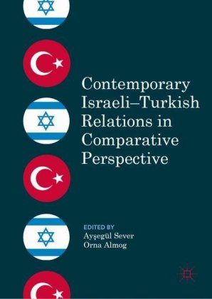 Contemporary Israeli-Turkish Relations in Comparative Perspective
