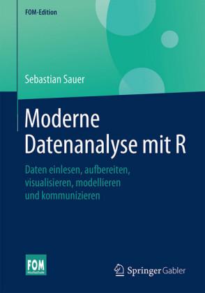 Moderne Datenanalyse mit R