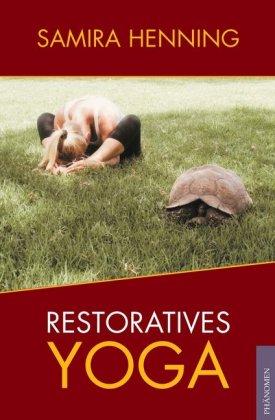 Restoratives Yoga