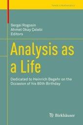 Analysis as a Life