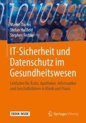 IT-Sicherheit und Datenschutz im Gesundheitswesen