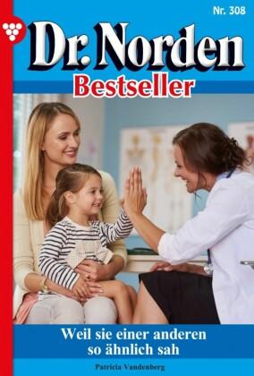 Dr. Norden Bestseller 308 - Arztroman