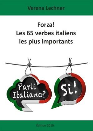 Forza! Les 65 verbes italiens les plus importants