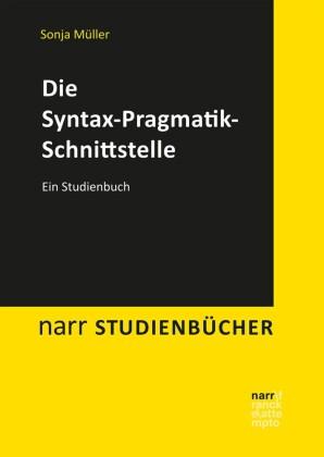 Die Syntax-Pragmatik-Schnittstelle