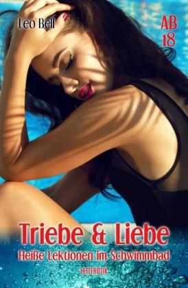 Triebe & Liebe