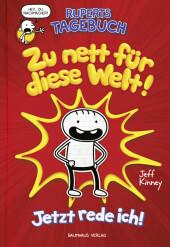 Ruperts Tagebuch - Zu nett für diese Welt! Cover