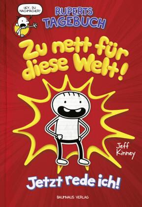 Ruperts Tagebuch - Zu nett für diese Welt!