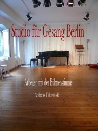 Studio für Gesang Berlin - Arbeiten mit der Bühnenstimme