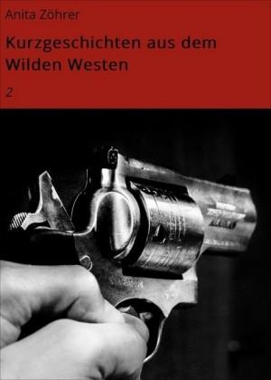 Kurzgeschichten aus dem Wilden Westen