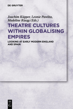 Theatre Cultures within Globalising Empires