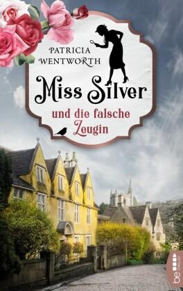 Miss Silver und die falsche Zeugin