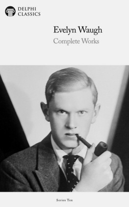 Delphi Complete Works of Evelyn Waugh (Illustrated)