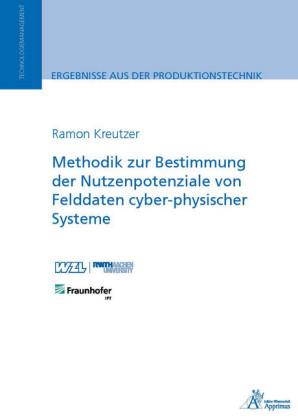 Methodik zur Bestimmung der Nutzenpotenziale von Felddaten cyber-physischer Systeme