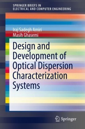 Design and Development of Optical Dispersion Characterization Systems