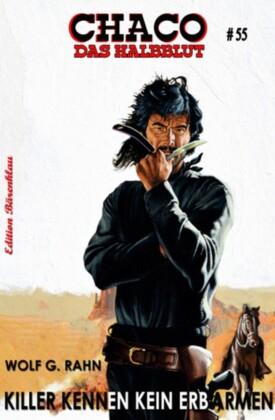 Chaco #50: Killer kennen kein Erbarmen