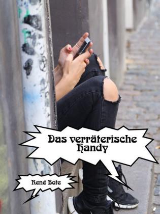 Das verräterische Handy