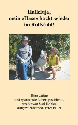 """Halleluja, mein """"Hase"""" hockt wieder im Rollstuhl!"""