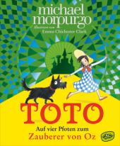 Toto. Auf vier Pfoten zum Zauberer von Oz