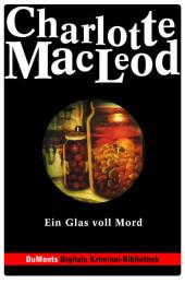 Ein Glas voll Mord - DuMonts Digitale Kriminal-Bibliothek