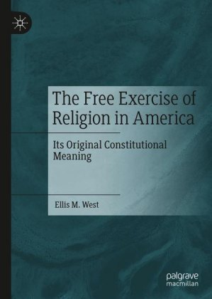 The Free Exercise of Religion in America