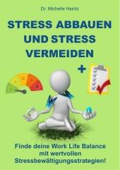Stress abbauen und Stress vermeiden