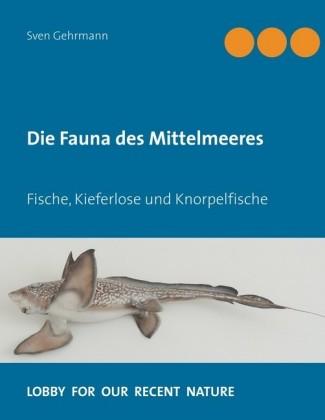 Die Fauna des Mittelmeeres