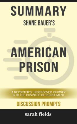 Summary: Shane Bauer's American Prison