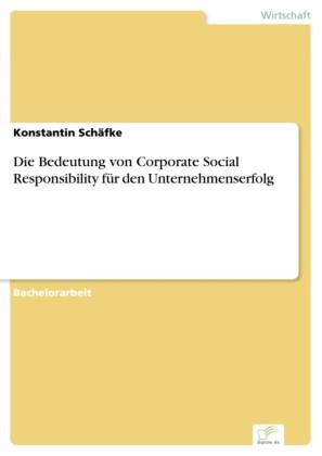 Die Bedeutung von Corporate Social Responsibility für den Unternehmenserfolg