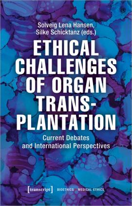 Ethical Challenges of Organ Transplantation
