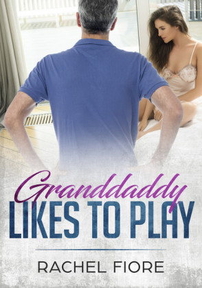 Granddaddy Likes to Play