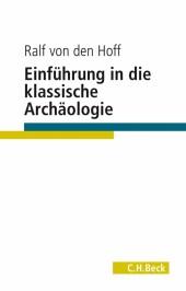 Einführung in die Klassische Archäologie