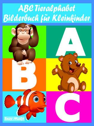 ABC Tieralphabet - Bilderbuch für Kleinkinder