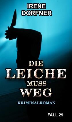 DIE LEICHE MUSS WEG