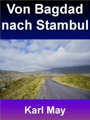 Von Bagdad nach Stambul - 400 Seiten