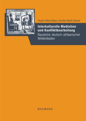 Interkulturelle Mediation und Konfliktbearbeitung