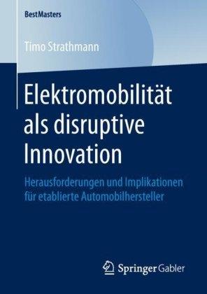 Elektromobilität als disruptive Innovation