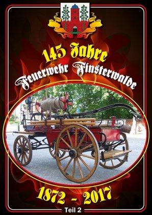 145 Jahre Feuerwehr Finsterwalde