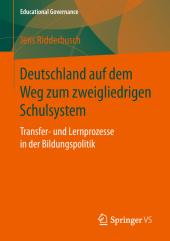 Deutschland auf dem Weg zum zweigliedrigen Schulsystem