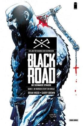 Black Road - Die schwarze Straße - Im Norden steht ein Kreuz, Band 1