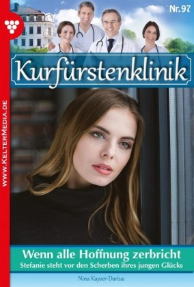 Kurfürstenklinik 97 - Arztroman